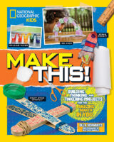 National Geographic Kids™: Make This!