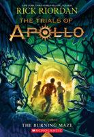 The Trials of Apollo #3: The Burning Maze