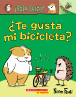 ¡Hola, Erizo! ¿Te gusta mi bicicleta? (<i>Hello, Hedgehog!™ Do You Like My Bike?</i>)
