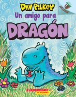 Un amigo para Dragón (<i>A Friend for Dragon</i>)