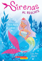 Sirenas al rescate: Nixie hace olas (<i>Mermaids to the Rescue: Nixie Makes Waves</i>)