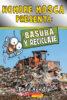 Hombre Mosca presenta: Basura y reciclaje (<i>Fly Guy Presents: Garbage and Recycling</i>)