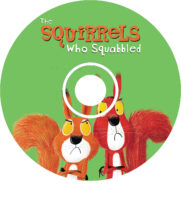 The Squirrels Who Squabbled CD
