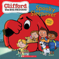 Clifford the Big Red Dog®: Spooky Sleepover