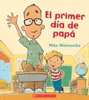 El primer día de papá (<i>Dad's First Day</i>)