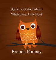 ¿Quién está ahí, Buhito? / Who's There, Little Hoo?