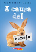 A causa del conejo (<i>Because of the Rabbit</i>)