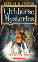 Clubhouse Mysteries: Lost in the Tunnel of Time