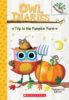 Owl Diaries #11: Trip to the Pumpkin Farm Plus Stickers