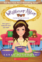 Whatever After: Good as Gold