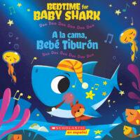 A la cama, Bebé Tiburón / Bedtime for Baby Shark