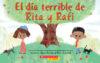 El día terrible de Rita y Rafi