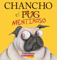 Chancho el mentiroso (<i>Pig the Fibber</i>)