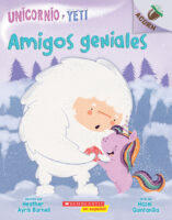 Unicornio y Yeti: Amigos geniales (<i>Unicorn and Yeti: Friends Rock</i>)