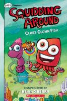 Squidding Around: Class Clown Fish