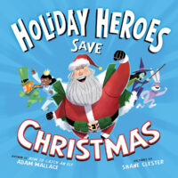 Holiday Heroes Save Christmas