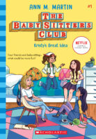 The Baby-Sitters Club® #1: Kristy's Great Idea