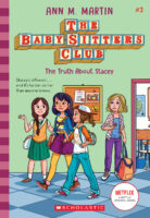 The Baby-Sitters Club® #3: The Truth About Stacey