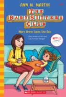 The Baby-Sitters Club® #4: Mary Anne Saves the Day