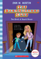 Baby-Sitters Club® #9: The Ghost at Dawn's House