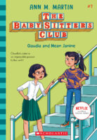 The Baby-Sitters Club® #7: Claudia and Mean Janine
