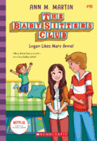Baby-Sitters Club® #10: Logan Likes Mary Anne!