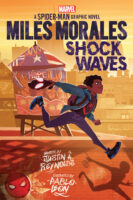 Miles Morales: Shock Waves: A Spider-Man Graphic Novel