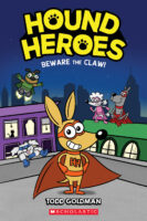 Hound Heroes: Beware the Claw!