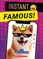 Instant Famous!