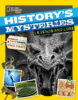 National Geographic Kids™: History's Mysteries: Legends and Lore