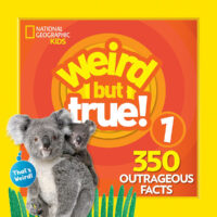 National Geographic Kids™: Weird but True! 1: 350 Outrageous Facts