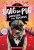Doug the Pug®: Dressed for Success