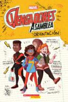 Los Vengadores asamblea: Orientación (<i>Avengers Assembly: Orientation</i>)