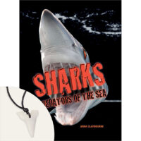 Sharks: Predators of the Sea Plus Shark-Tooth Pendant