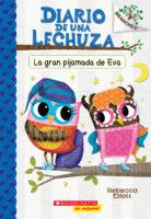 Diario de una lechuza #9: La gran pijamada de Eva (<i>Owl Diaries #9: Eva's Big Sleepover</i>)