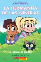 La hermanita de las niñeras Graphix #1: La bruja de Karen (<i>Baby-Sitters Little Sister® Graphix #1: Karen's Witch</i>)