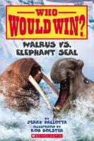 Who Would Win?® Walrus vs. Elephant Seal