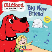 Clifford the Big Red Dog®: Big New Friend