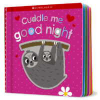 Scholastic Early Learners: Touch and Explore: Cuddle Me Good Night