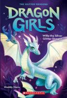 Dragon Girls: Willa the Silver Glitter Dragon