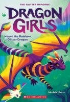 Dragon Girls: Naomi the Rainbow Glitter Dragon