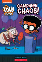 The Loud House™: Campaign Chaos!