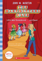The Baby-Sitters Club® #15: Little Miss Stoneybrook...and Dawn