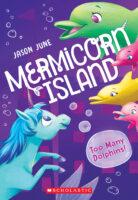 Mermicorn Island: Too Many Dolphins!