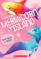 Mermicorn Island: Wish Upon a Shark