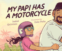 My Papi Has a Motorcycle