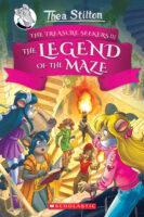 Thea Stilton: The Treasure Seekers #3: The Legend of the Maze