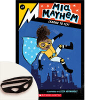 Mia Mayhem #2: Mia Mayhem Learns to Fly! Plus Superhero Mask