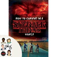 How to Survive in a Stranger Things World Plus Stickers