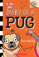 Diary of a Pug: Scaredy-Pug